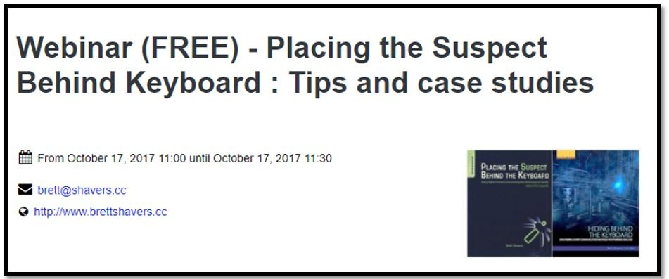 Free Webinar - Tips and Case Studies on Placing the Suspect Behind the Keyboard